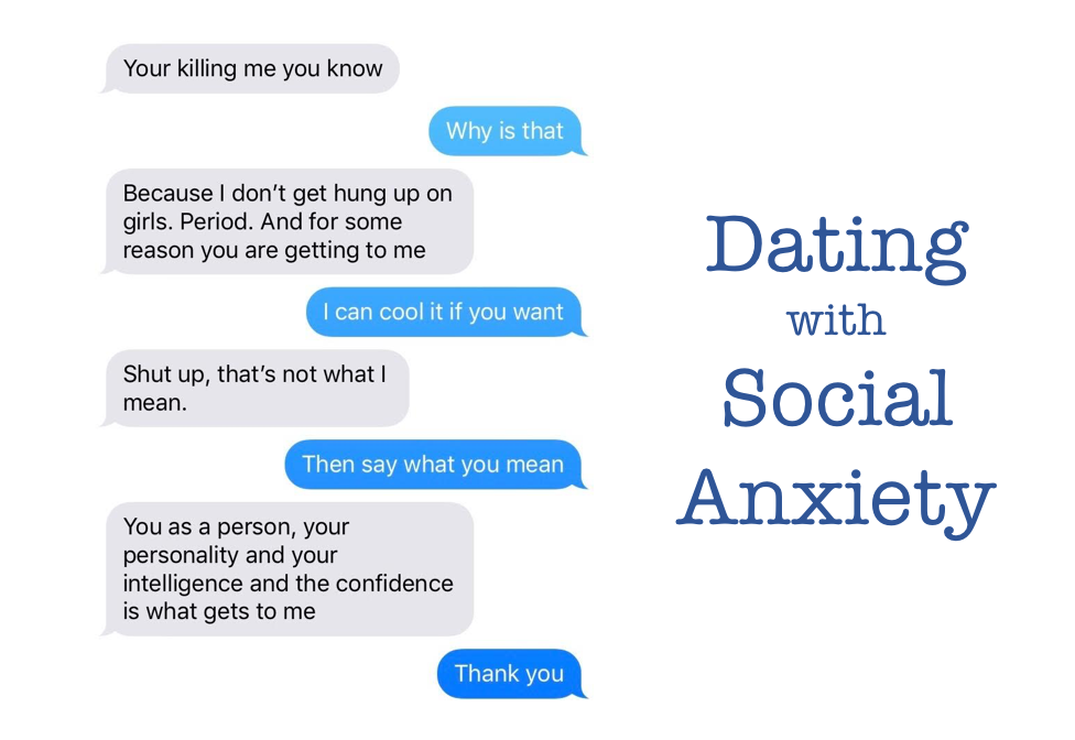 Social anxiety and not dating